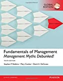 img - for Fundamentals of Management: Management Myths Debunked! by Stephen P Robbins (2016-04-11) book / textbook / text book