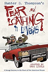 In proud partnership with the Hunter S. Thompson Estate, Top Shelf Productions is pleased to present Fear and Loathing in Las Vegas, a delightfully bonkers graphic novel by Eisner-nominated artist Troy Little adapting Thompson's seminal book ...