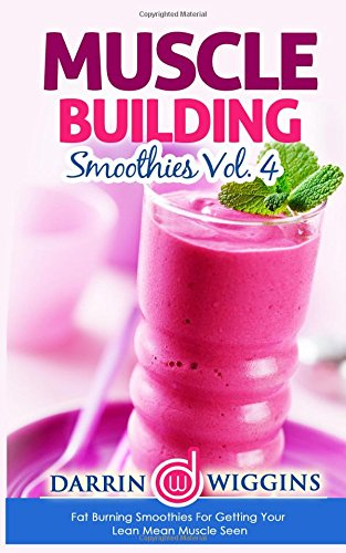 Muscle Building Smoothies Burning Getting product image