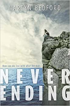 Book Never Ending by Martyn Bedford (2014-03-11)