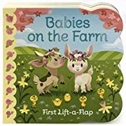 Babies On The Farm: Lift-a-Flap Board Book (Babies Love)