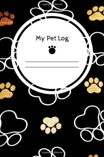 My Pet Log: Black Cover | Notebook For Animal Lovers | Cat,
