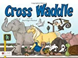 img - for Cross Waddle by Jean Geiger-Pritchard (2011) Perfect Paperback book / textbook / text book