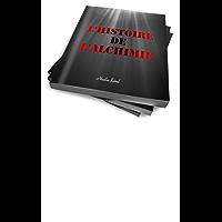 l'Histoire de l'alchimie (annoté) (French Edition)