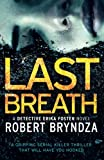 Last Breath: A gripping serial killer thriller that will have you hooked: Volume 4