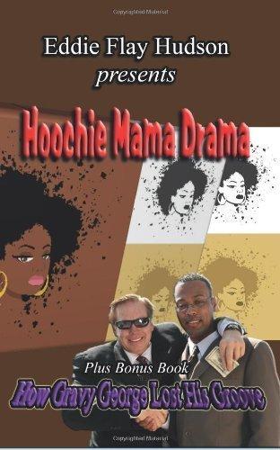 Hoochie Mama Drama By Hudson Eddie Flay 2014 Paperback Amazon Com Books 9 years ago9 years ago. amazon com