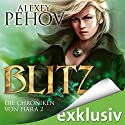 Blitz (Die Chroniken von Hara 2) Audiobook by Alexey Pehov Narrated by Oliver Siebeck