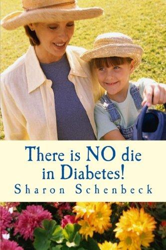There is NO die in Diabetes! : Choose Health