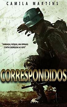 Correspondidos (Recomeços Livro 2) por [Martins, Camila]