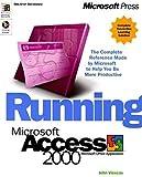 Running Microsoft Access 2000 Plus Mastering Set (Training Kit)