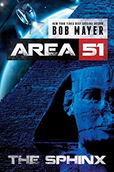 The Sphinx (Area 51 Series Book 4) by [Mayer, Bob]