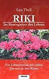 Riki -Im Rosengarten des Lebens, Leo Thell, 3850221571