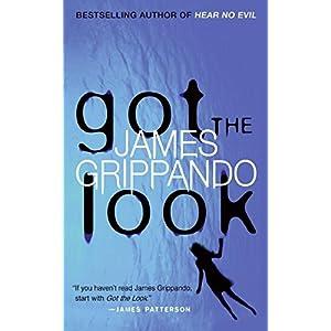 Got the Look (Jack Swyteck Novel)