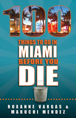 ((ONLINE)) 100 Things To Do In Miami Before You Die. easiest Previous Already intentar Hablamos Wagaraw