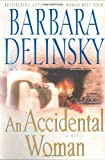 An Accidental Woman, Barbara Delinsky, 0743204700