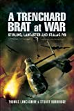 Trenchard Brat at War, Thomas Lancashire and Stuart Burbridge, 1848840160