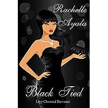 Black Tied: Sapphire (Love Charmed Romance Book 1) (English Edition)