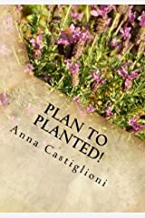 Plan to PLANTed!: Landscaping Your Home in Southern California Paperback