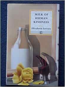 Milk of human Kindness: Elizabeth (E. X.) Ferrars: 9780094737907: Amazon.com: Books