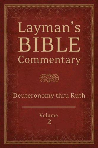 Layman's Bible Commentary  Vol. 2: Deuteronomy thru Ruth