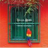 ヴィラ=ロボス・ギター独奏曲全集