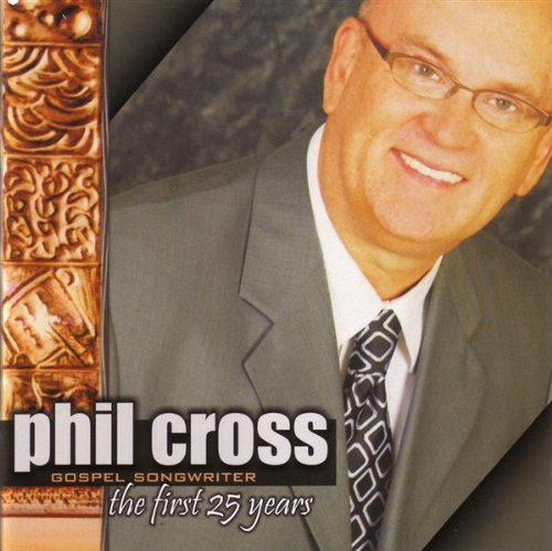 CD : Phil Cross - The First 25 Years (CD)