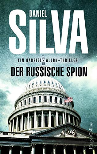 Der Russische Spion  Agenten Thriller  Gabriel Allon