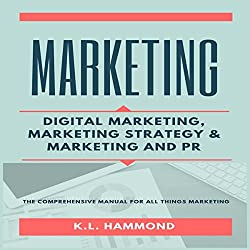 Marketing: Digital Marketing, Marketing and Strategy, & Marketing and PR