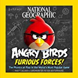 National Geographic Angry Birds Furious Forces, Rhett Allain, 1426212879