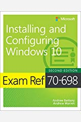 Exam Ref 70-698 Installing and Configuring Windows 10 (English Edition) eBook Kindle