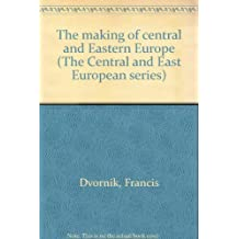 The making of central and Eastern Europe