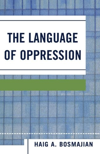 The Language of Oppression (New Edition (2nd & Subsequent)) by Brand: University Press of America