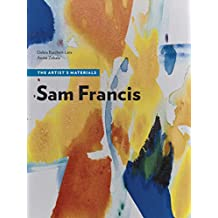 Sam Francis: The Artist's Materials