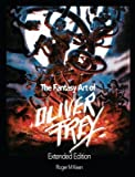 The Fantasy Art of Oliver Frey (Extended Edition)
