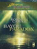 Bayou Paradox by Robin Caroll front cover