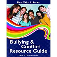 Deal With It Series Bullying & Conflict Resource Guide