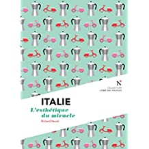Italie : L'esthétique du miracle: L'Âme des Peuples (French Edition)