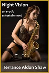 Night Vision: An Erotic Entertainment Kindle Edition