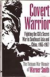 Covert Warrior, Warner Smith, 0891415971