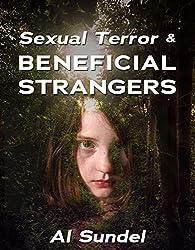 SEXUAL TERROR & BENEFICIAL STRANGERS (English Edition)