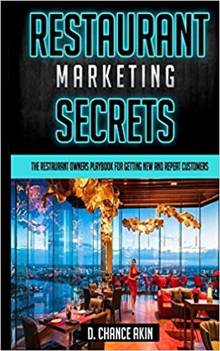 Restaurant Marketing Secrets The Restaurant Owners Playbook