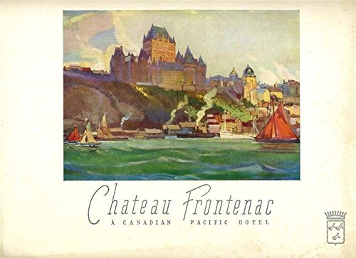 (Chateau Frontenac Dinner Menu 1955 Quebec Canadian Pacific Hotel)