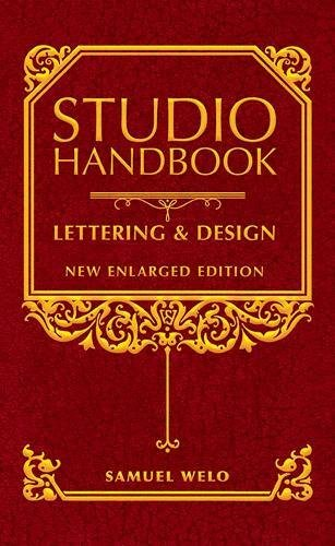 - Studio Handbook: Lettering & Design: New Enlarged Edition (Lettering, Calligraphy, Typography)