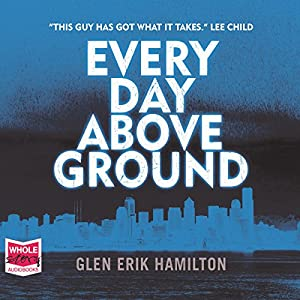 Every Day Above Ground Audiobook