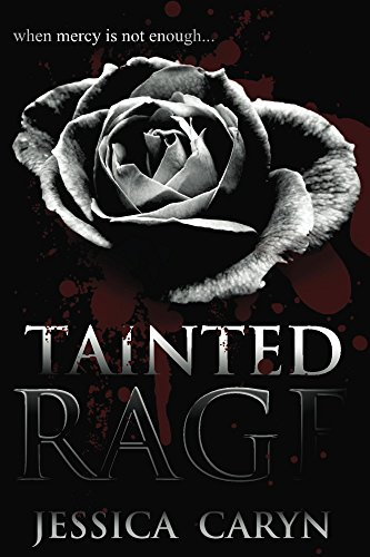Book: TAINTED RAGE by Jessica Caryn