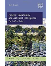 Judges, Technology and Artificial Intelligence: The Artificial Judge