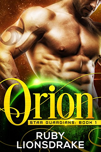 Orion: Star Guardians, Book 1 (English Edition)