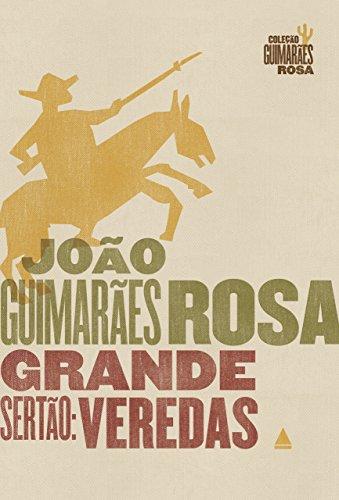 Grande Sertão: Veredas (Coleção Guimarães Rosa)