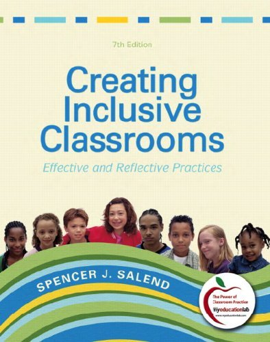 By Spencer J. Salend - Creating Inclusive Classrooms: Effective and Reflective Practices: 7th (seventh) Edition