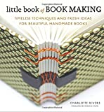 Little Book of Book Making, Charlotte Rivers, 0770435149